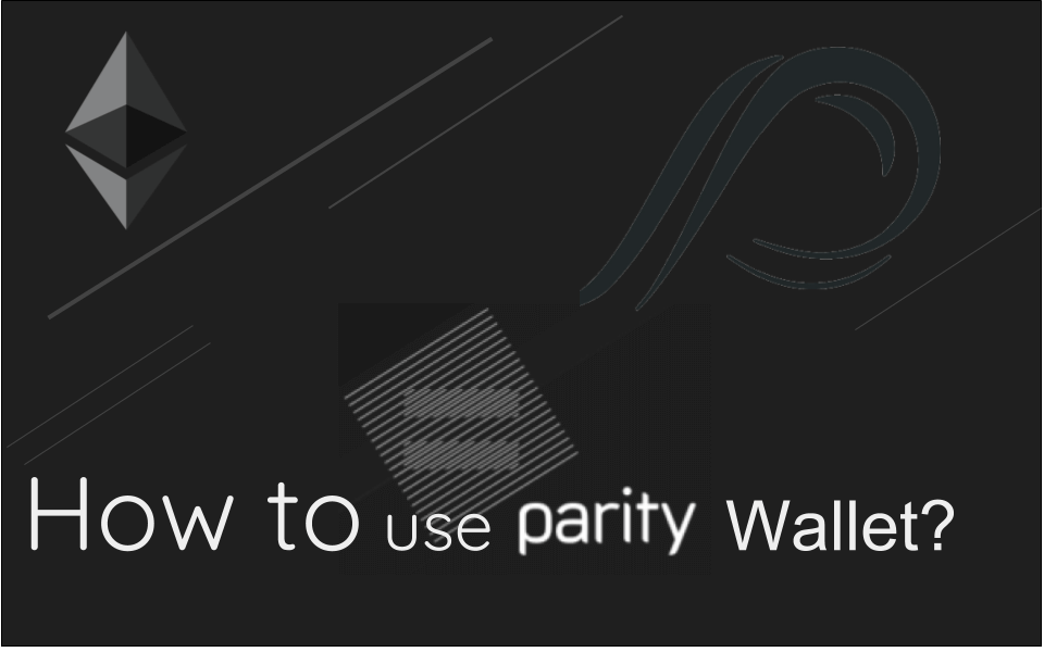 How to Use Parity Wallet